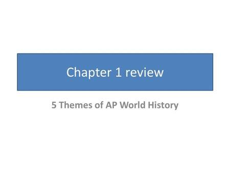 Change over time essay ap world history